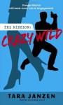 Crazy Wild - Tara Janzen