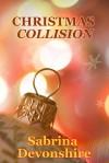 Christmas Collision - Sabrina Devonshire