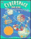 Cyberspace For Kids (Grades 3 4) - Mandel Family, Marty Bucella, Peggy Jackson