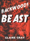 Backwoods Beast - Claire Cray