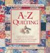 A-Z of Quilting - Sue Gardner