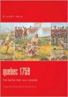 Quebec 1759: The Battle That Won Canada (Praeger Illustrated Military History) - Stuart Reid