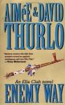 The Enemy Way: An Ella Clah Novel (Ella Clah Novels) - Aimee Thurlo, David Thurlo