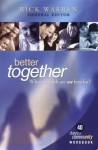Better Together: What On Earth Are We Here For? - Rick Warren