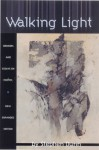 Walking Light: Memoirs and Essays on Poetry - Stephen Dunn
