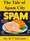 The Tale of Spam City - M.T. McGuire