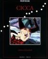 CICCA Dum-Dum, #1 - Carlos Trillo, Jordi Bernet
