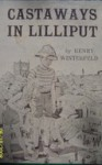 Castaways in Lilliput - Henry Winterfeld, I. Schabert Kyrill, Hutchinson William M.
