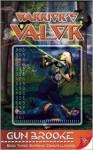 Warrior's Valor - Gun Brooke