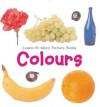 Learn-A-Word Picture Books: Colors (Learn-A-Word Picture Books) - Nicola Tuxworth