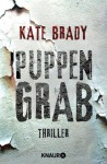 Puppengrab: Thriller (German Edition) - Kate Brady, Antje Nissen