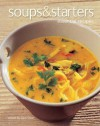 Soups & Starters: Essential Recipes. General Editor, Gina Steer - Gina Steer