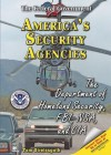 America's Security Agencies: The Department of Homeland Security, FBI, NSA, and CIA - Thomas Streissguth