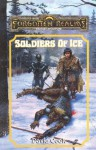 Soldiers of Ice: Forgotten Realms (The Harpers) - David Cook