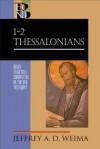 1-2 Thessalonians - Jeffrey A Weima, Robert Yarbrough, Robert Stein