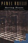 Moving House & Other Stories - Paweł Huelle
