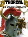 Thorgal: The Sorceress Betrayed - Grzegorz Rosiński, Jean Van Hamme, C. Tanz, J.P. Bierney