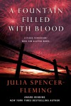 A Fountain Filled with Blood: A Clare Fergusson/Russ Van Alstyne Novel - Julia Spencer-Fleming