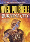 The Burning City - Larry Niven, Jerry Pournelle, Tom Weiner