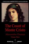 The Count Of Monte Cristo Volume 3 Le Comte De Monte Cristo Tome 3: English French Parallel Text Edition In Six Volumes - D. Bannon, Alexandre Dumas