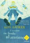L'oceano in fondo al sentiero - Neil Gaiman