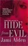 Hide from Evil (Trilogy, #2) - Jami Alden