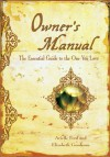 Owner's Manual - Arielle Ford, Beth Goodman