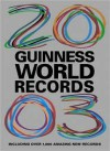 Guinness World Records 2003: With Over 1000 Amazing New Records - Guinness World Records