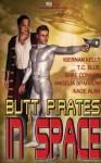 Butt Pirates in Space - Kiernan Kelly