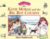 Katie Morag and the Big Boy Cousins - Mairi Hedderwick