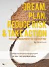 Dream, Plan, Reduce Risk & Take Action - Sarah Cook