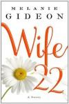 Wife 22: A Novel - Melanie Gideon