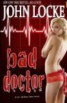 Bad Doctor - John Locke