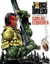 Judge Dredd: The Complete Carlos Ezquerra, Volume 2 - John Wagner, Carlos Ezquerra