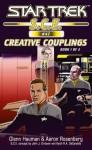 Star Trek: Creative Couplings, Book 1 (Star Trek: Starfleet Corps of Engineers) - Glenn Hauman, Aaron Rosenberg