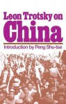 On China - Leon Trotsky, Leslie Evans, Russell Block