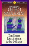 Mastering Church Management - Leith Anderson, Don Cousins