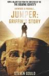 Jumper: Griffin's Story. Steven Gould - Steven Gould