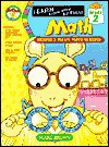 Grade 2 Math: Arthur's Magic Math Glasses (Learn Along With Arthur) - Marc Brown, Mary Bolte, Jeff Kallet