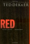 Red (The Circle Trilogy, Book 2) (The Books of History Chronicles) - Ted Dekker