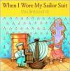 When I Wore My Sailor Suit - Uri Shulevitz
