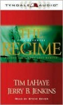 The Regime: Before They Were Left Behind - Tim LaHaye, Jerry B. Jenkins, Steve Sever