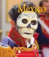 Mexico: Rich in Spirit and Tradition - Deborah Kent