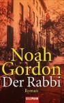 Der Rabbi. Roman. - Noah Gordon