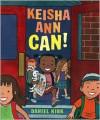 Keisha Ann Can! - Daniel Kirk