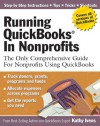 Running QuickBooks in Nonprofits: The Only Comprehensive Guide for Nonprofits Using QuickBooks - Kathy Ivens