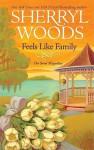 Feels Like Family - Sherryl Woods