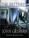 The Brethren (Audio) - John Grisham, Michael Beck