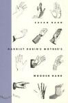 Harriet Rubin's Mother's Wooden Hand - Susan Hahn