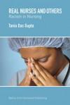 Real Nurses and Others: Racism in Nursing - Tania Das Gupta